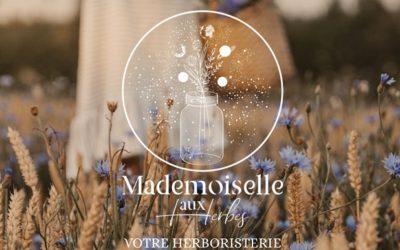 Bienvenue chez Mademoiselle aux Herbes